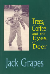 Cover image of Trees, Coffee, and the Eyes of Deer