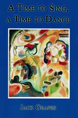 Cover image of A Time to Sing, A Time to Dance