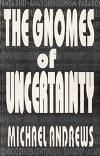 Cover image for The Gnomes of Uncertainty