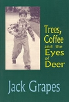 Cover image for Trees, Coffee, and the Eyes of Deer